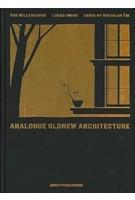 Analogue Oldnew Architecture – Miroslav Šik | Miroslav Šik, Eva Willenegger | 9783037611548 | Quart