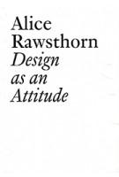 Design As an Attitude | Alice Rawsthorn | JRP Ringier Kunstverlag Ag | 9783037645215