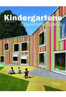 Kindergartens. Educational Spaces | Michelle Galindo | 9783037680490