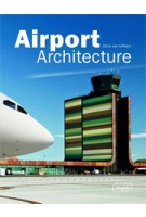 Airport Architecture   Chris van Uffelen   9783037681046