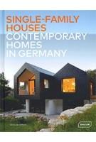 Single-Family Houses. Contemporary Homes in Germany | Chris van Uffelen | 9783037682531 | Braun Publishing