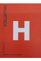 Helvetica. Homage to a Typeface | 9783037780466  | Lars Müller