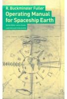Operating Manual for Spaceship Earth | R. Buckminster Fuller, Jaime Snyder | 9783037781265 | Lars Müller