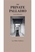 The Private Palladio | Guido Beltramini | 9783037782996