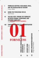 FORMLESS. Storefront for Art and Architecture Manifesto Series 1