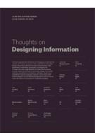 Thoughts on Designing Information | Inge Gobert, Johan Van Looveren | 9783037784365