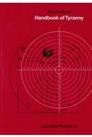 Handbook of Tyranny | Theo Deutinger | 9783037785348 | Lars Müller