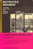 Liberated Dwelling - Befreites Wohnen