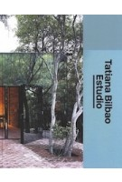 Tatiana Bilbao Estudio. The Architect's Studio | Louisiana Museum of Modern Art | 9783037786178 | Lars Müller