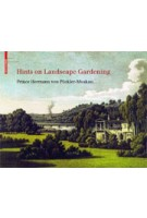 Hints on Landscape Gardening. with the Hand-colored Illustrations of the Atlas of 1834 | Foundation for Landscape Studies | 9783038214694