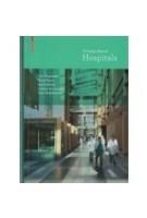 Hospitals. A Design Manual | Cor Wagenaar, Noor Mens | 9783038214755| Birkhäuser