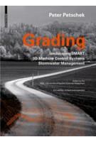 Grading. LandscapingSMART 3D-Machine Control Stormwater Management - 2nd edition | Peter Petschek, Peter Walker | 9783038215080
