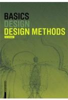 Basics. Design Methods | Kari Jormakka, Oliver Schürer, Dörte Kuhlmann | 9783038215202
