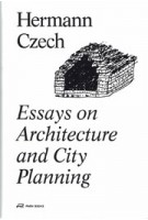 Essays on Architecture and City Planning | Hermann Czech | 9783038600206 | Park Books
