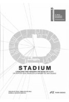 STADIUM. A Building that render the Image of a City | 9783038601081