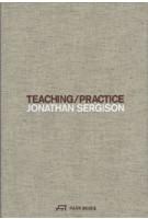 TEACHING / PRACTICE. Jonathan Sergison | 9783038601135