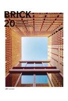BRICK 20. Outstanding International Brick Architecture | Wienerberger AG | 9783038601746 | Park Books