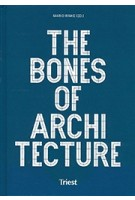 The Bones of Architecture. Structure and Design Practices | Mario Rinke | 9783038630449 | Triest