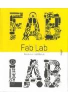 Fab Lab. Revolution Field Manual | Massimo Menichinelli | 9783721209655 | Niggli Verlag