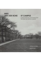 Mies Van Der Rohe. IIT CAMPUS. Illinois Institute of Technology | Werner Blaser,‎ Masami Takayama | 9783764365943