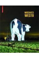 West 8. Mosaics | Adriaan Geuze | 9783764374044