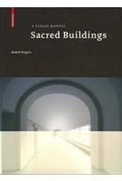 Sacred Buildings. A Design Manual | Rudolf Stegers | 9783764388195 | Birkhäuser
