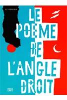 Le poème de l'angle droit - Poem of the Right Angle | Le Corbusier | 9783775734707