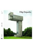 Filip Dujardin. Fictions | Pedro Gadanho | 9783775738026 | Hatje Cantz
