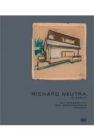 Richard Neutra in Berlin. Die Geschichte der Zehlendorfer Häuser | 9783775741538