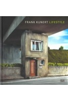 FRANK KUNERT LIFESTYLE | Hatje Cantz | 9783775743761