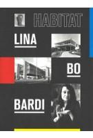 Lina Bo Bardi. Habitat | José Esparza Chong Cuy | 9783791359649 | PRESTEL