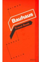 Bauhaus. Travel Book: Weimar Dessau Berlin | 9783791382531 | Prestel