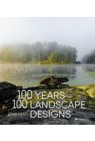 100 YEARS 100 LANDSCAPE DESIGNS | PRESTEL | 9783791383101