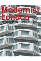 Modernist London. 22 Posters of Inspirational Architecture | Oscar Francis | 9783791384009 | PRESTEL