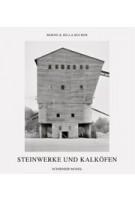 Steinwerke und Kalköfen   Bernd Becher, Hilla Becher   9783829605762