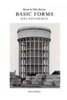 Basic Forms. grundformen | Bernd Becher, Hilla Becher | 9783829606943 | Schirmer / Mosel
