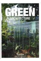 GREEN ARCHITECTURE | Philip Jodidio | 9783836522205 | TASCHEN