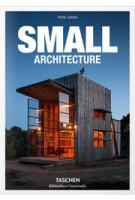 SMALL Architecture | Philip Jodidio | 9783836547901 | TASCHEN