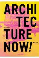 ARCHITECTURE NOW!! Volume 10 | Philip Jodidio | 9783836552219 | TASCHEN