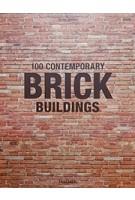 100 CONTEMPORARY BRICK BUILDINGS | Taschen | 9783836562355
