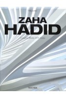 ZAHA HADID | Complete Works 1979-Today | Philip Jodidio | 9783836572439 | TASCHEN