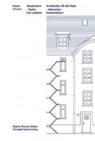 Arcatecture. Swiss Cat Ladders - Architektur für die Katz.. Schweizer Katzenleitern | Brigitte Schuster | 9783856169138 | Christoph Merian