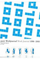 pool. Werkjournal Work Journal 1998 -2010 | Sacha Roesler | 9783856762858