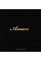 Amurs. Bearth & Deplazes Architekten | Iso Camartin, Tonatiuh Ambrosetti, Ralf Feiner | 9783856763053