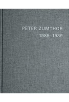 PETER ZUMTHOR 1985-2013. Bauten und Projekte | Thomas Durisch, Peter Zumthor | 9783858813046