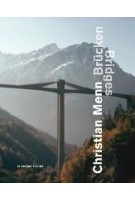 Christian Menn. Brücken - Bridges