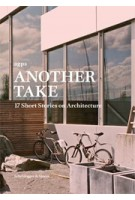 agps. Another Take. 17 Short Stories on Architecture | agps | 9783858817181