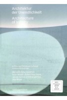 [DVD] Architecture of Infinity. A Film by Christoph Schaub | Christoph Schaub | 9783858819161 | Scheidegger & Spiess