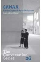 SANAA. Kazuyo Sejima & Ryue Nishizawa. The Conversation Series 26 | Hans Ulrich Obrist | 9783865609274