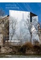 e-X-tension. Aktuelle Museums- und Ausstellungsarchitektur im Bestand | Katja Schneider, Jürgen Tietz | 9783866788015